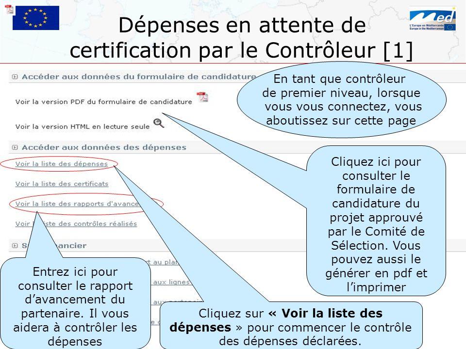 Dépenses en attente de certification par le Contrôleur [1]